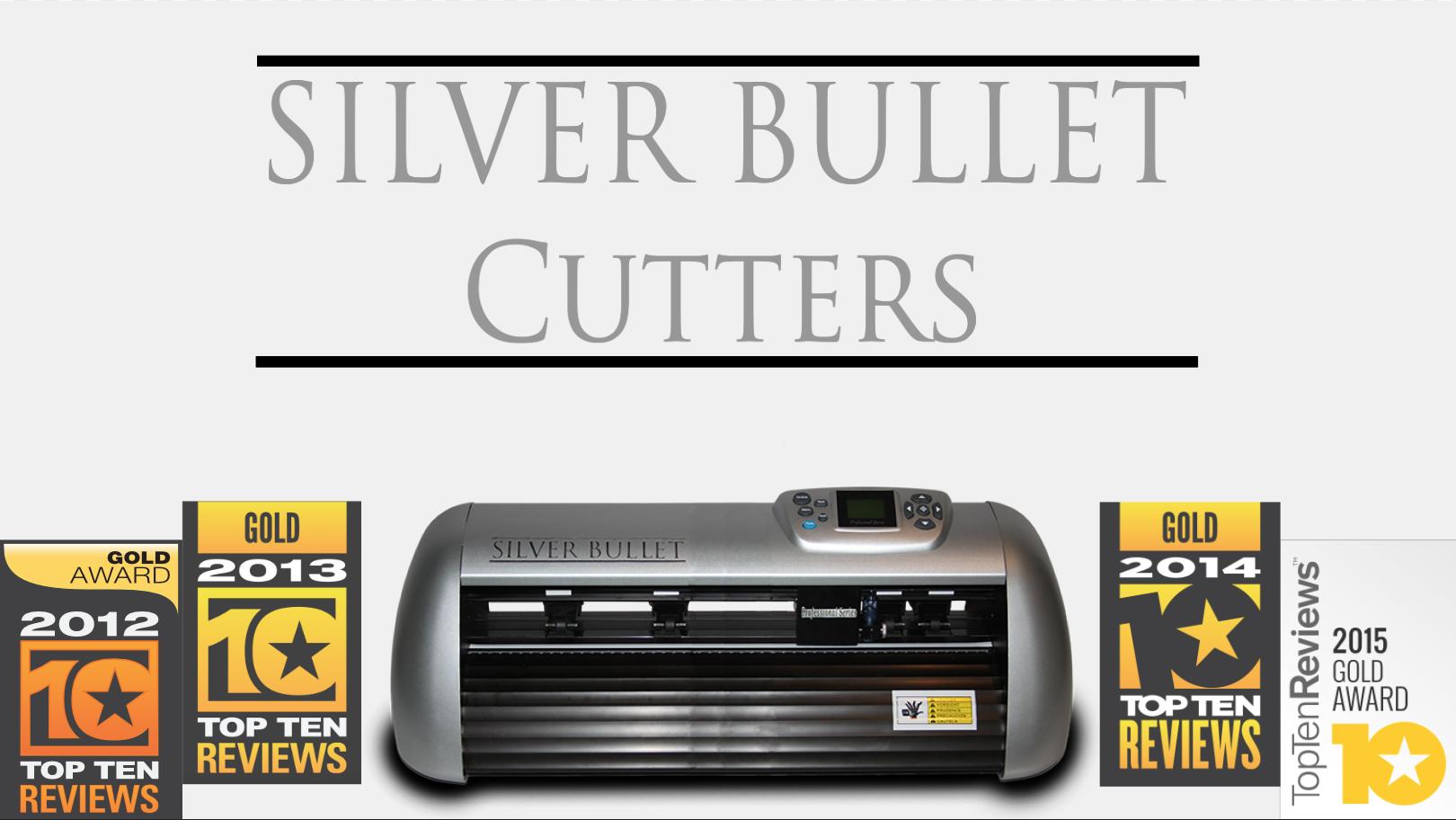 Silver Bullet Cutters